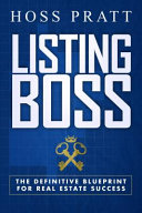 link to Listing boss : the definitive blueprint for real estate success in the TCC library catalog