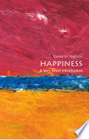 Happiness  A Very Short Introduction Book