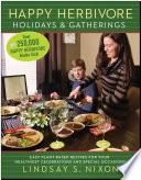 Happy Herbivore Holidays   Gatherings