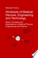 Workbook of Medical Devices  Engineering and Technology Book