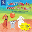 Learning to Read Is a Ball Book