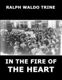 In The Fire Of The Heart (Annotated Edition) Pdf