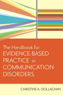 The Handbook for Evidence based Practice in Communication Disorders