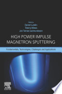 High Power Impulse Magnetron Sputtering
