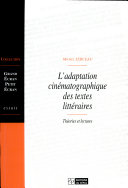 L'adaptation cinématographique des textes littéraires ebook