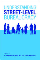 Understanding Streetlevel Bureaucracy