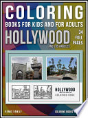 Coloring Books for Kids and for Adults - Hollywood and Los Angeles