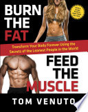Burn the Fat  Feed the Muscle Book PDF