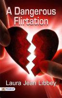 A Dangerous Flirtation [Pdf/ePub] eBook