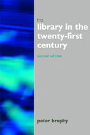 The Library in the Twenty first Century