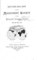 Annual Report of the Missionary Society of the Methodist Episcopal Church