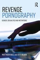 Revenge Pornography