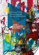 Creativity Policy  Partnerships and Practice in Education