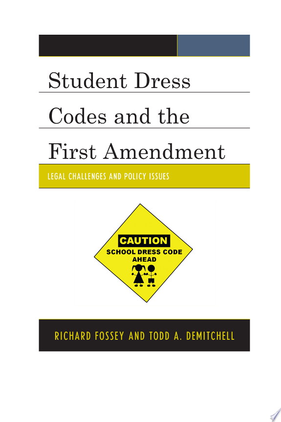Student Dress Codes and the First A