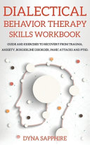 Dialectical Behavior Therapy Skills Workbook Book