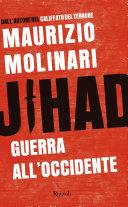 Jihad: Guerra all'Occidente