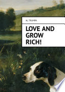 Love and Grow Rich