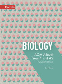 AQA A Level Science     AQA A Level Biology Year 1 and AS Student Book