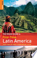 The Rough Guide To First Time Latin America