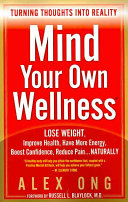 Mind Your Own Wellness
