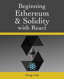 Beginning Ethereum and Solidity with React