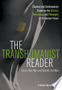 Read Online The Transhumanist Reader For Free