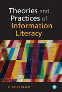 Theory and Practice of Information Literacy