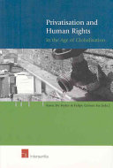 Privatisation and Human Rights in the Age of Globalisation