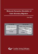 Molecular Dynamics Simulation of Grain Boundary Migration Book