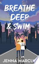 Breathe Deep   Swim