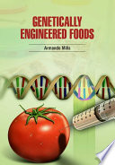 Genetically Engineered Foods Book