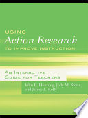 Using Action Research to Improve Instruction