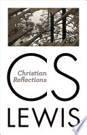 """""""Christian Reflections"""" by C. S. Lewis"""