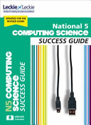 National 5 Computing Science Success Guide