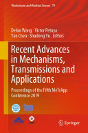 Recent Advances in Mechanisms  Transmissions and Applications