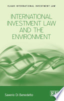 International Investment Law and the Environment