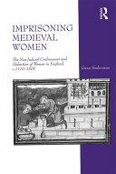 Pdf Imprisoning Medieval Women
