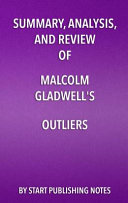 Pdf Summary, Analysis, and Review of Malcolm Gladwell's Outliers