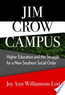 Jim Crow Campus