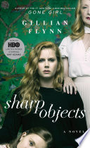 Sharp Objects. Movie Tie-In