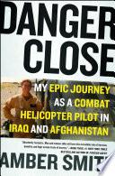 Danger Close Book PDF