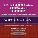 Life Is Good When You Make It Good  Book