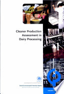 Cleaner Production Assessment In Dairy Processing Book PDF