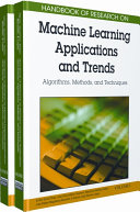Handbook of Research on Machine Learning Applications and Trends Book