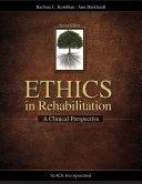 Ethics in Rehabilitation
