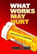 What Works May Hurt