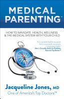 Medical Parenting
