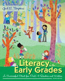 Literacy in the Early Grades