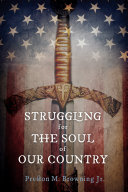 Struggling for the Soul of Our Country