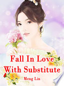 Fall In Love With Substitute Book PDF